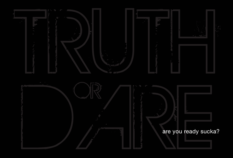 truth or dare preflyer back Dunn's modelling agency ...